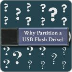 Why Partition a USB Flash Drive